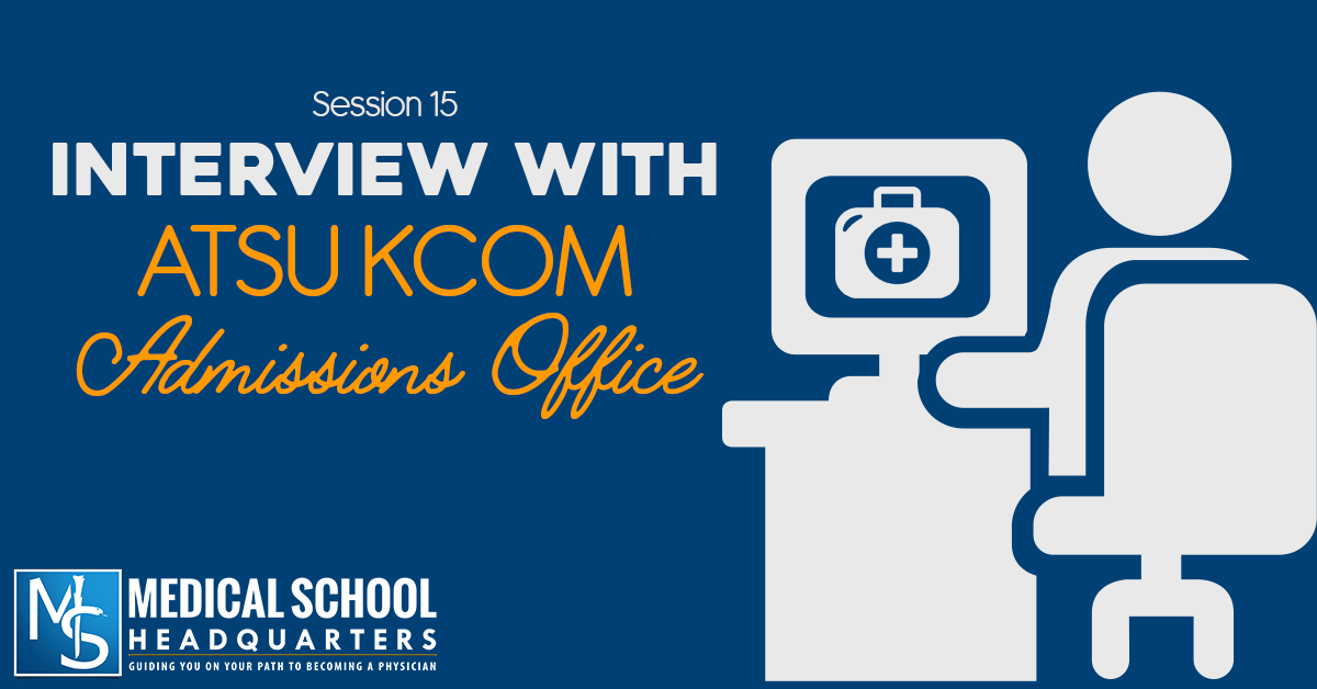 Interview with ATSU KCOM Admissions Office