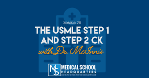 The USMLE Step 1 and Step 2 CK