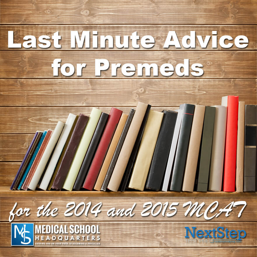 2015 and 2014 MCAT Advice for Premeds