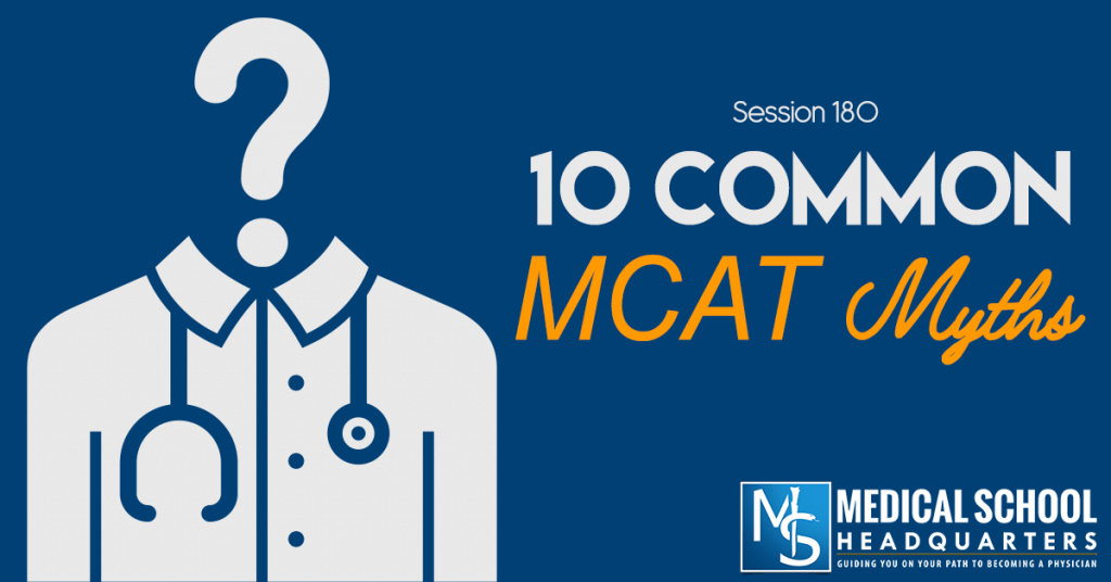 10 Common MCAT Myths: Interview with Dr. Brett Ferdinand