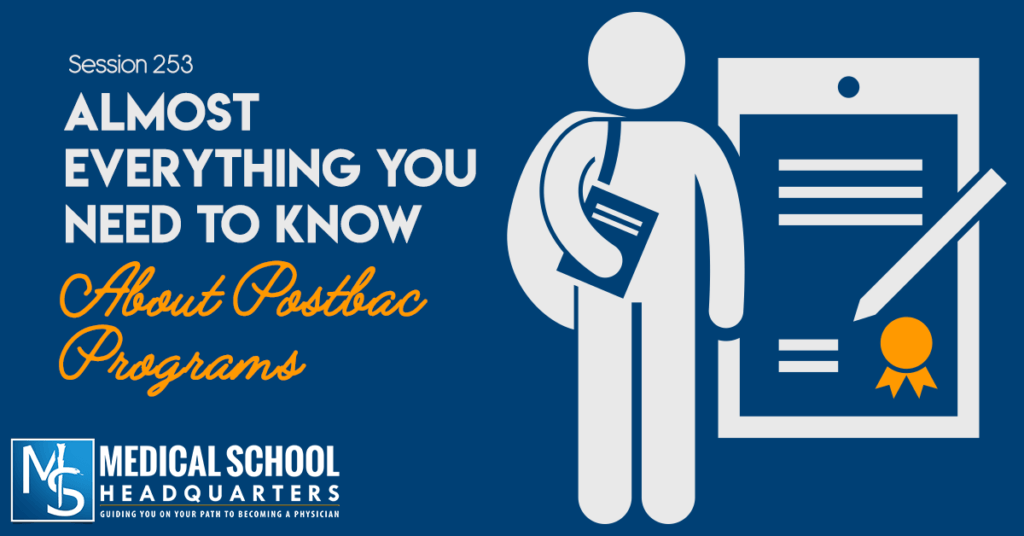 Almost Everything You Need to Know About Postbac Programs