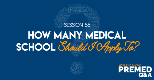 How Many Medical School Should I Apply To?