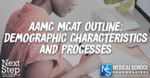MP 177: AAMC MCAT Outline: Demographic Characteristics and Processes
