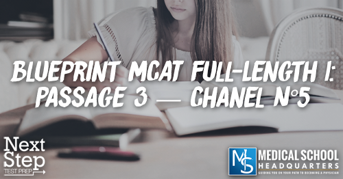 MP 184: Blueprint MCAT Full-Length 1: Passage 3 — Chanel N°5