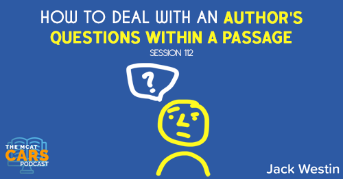 CARS 112: How to Deal With an Author's Questions Within a Passage