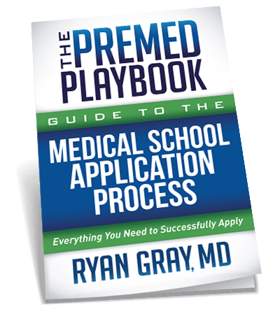 The Premed Playbook: Guide to the Medical School Application Process